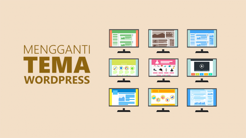 Mengganti tema wordpress