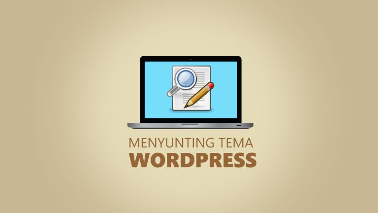 Menyunting Tema WordPress
